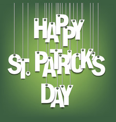 happy st patricks day hanging letters on ropes vector image