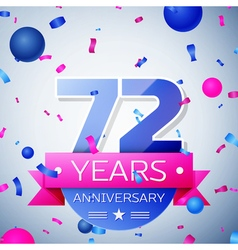 Seventy two years anniversary celebration on grey vector