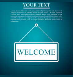 hanging sign with text welcome on blue background vector image vector image