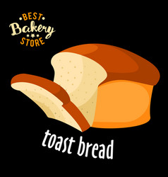 baked toast bread baked bread product vector image