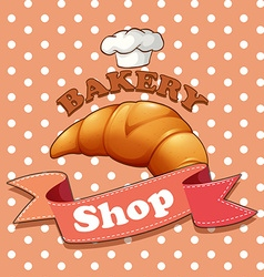 Bakery sign with croissant and text vector