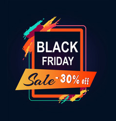 black friday sale 30 off text in rectangular frame vector image