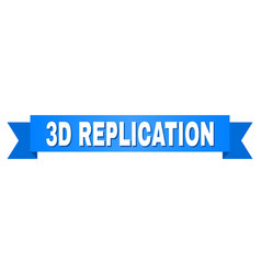Blue ribbon with 3d replication caption vector