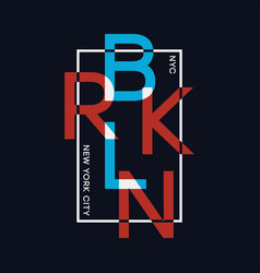 Brooklyn new york t-shirt design with overlay and vector