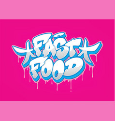 Fast food font in graffiti style vector