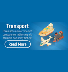 transport concept banner isometric style vector image