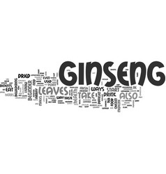 a beginner s guide to ginseng text word cloud vector image