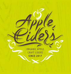apple ciders calligraphic label vector image