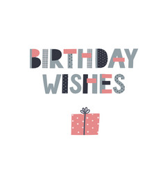 Birthday wishes celebrate lettering postcard vector