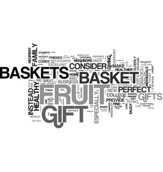 why fruit baskets make a good gift text word vector image vector image