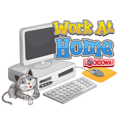 Font design for work from home with cat and vector
