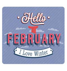 Hello february typographic design vector