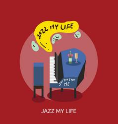 jazz my life conceptual design vector image