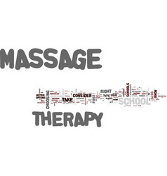 massage therapy school text background word cloud vector image