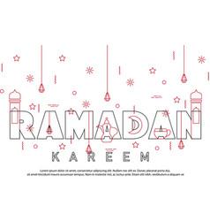 ramadan kareem greeting background with islamic vector image