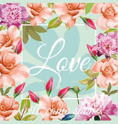 slogan love will come soon aqua mint rose peony vector image