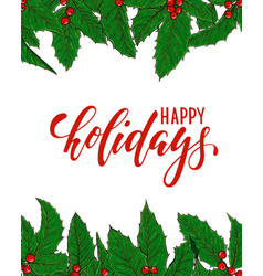 happy holidays lettering with frame border of vector image