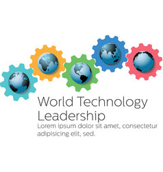 World technology global leader gears vector image