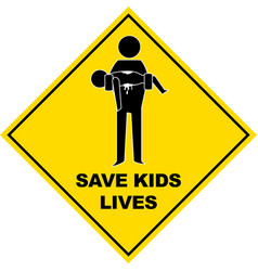 save kids lives sign - vector image