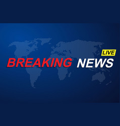 breaking news title template vector image