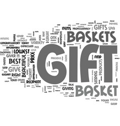 why gift gift basket text word cloud concept vector image vector image