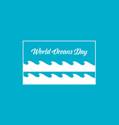 Background of world ocean day graphic style vector