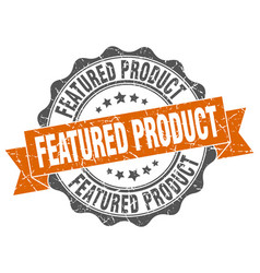featured product stamp sign seal vector image