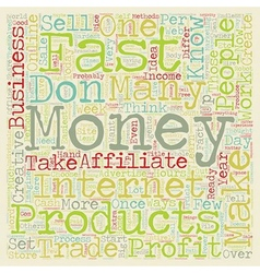 Make Money Fast text background wordcloud concept vector image