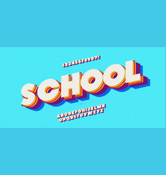 School font 3d bold colorful style modern vector