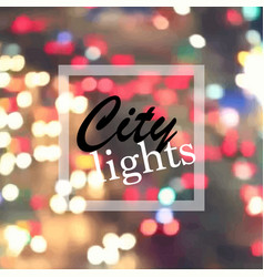 City lights at night vector