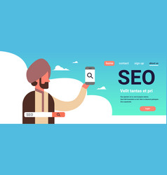 indian man using smartphone seo search engine vector image