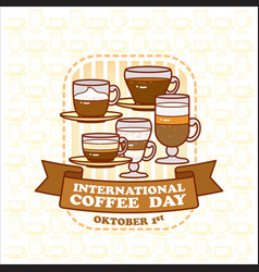 international coffee day card cute various vector image
