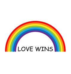 lgbt pride love wins text and rainbow vector image