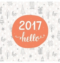Hello 2017 Unique hand lettering on background vector image vector image