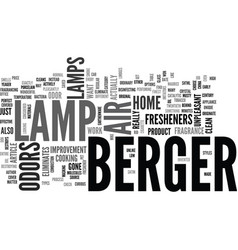 a berger lamp will eliminate odor and clean the vector image