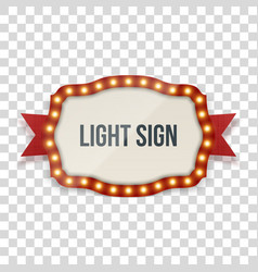 Light sign with lamps ribbon and text vector