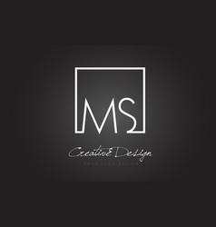 ms square frame letter logo design with black and vector image