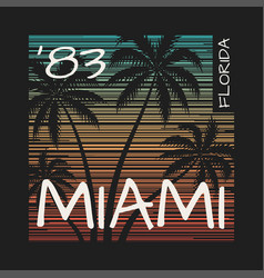 miami florida tee print with palm trees vector image vector image