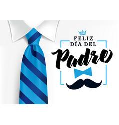 Feliz dia del padre spanish elegant lettering vector