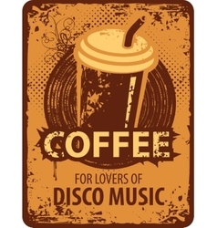 Coffee for lovers of disco music vector