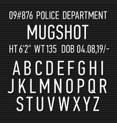 police mugshot board sign alphabet numbers and vector image