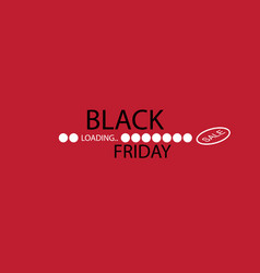 black friday progress loading bar vector image