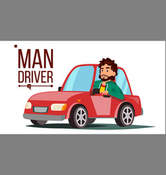 man driver sitting in modern automobile vector image