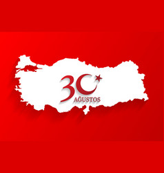 Turkey white map on august 30 logo victory day of vector