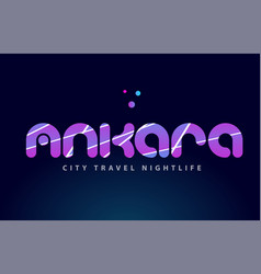 Ankara european capital word text typography vector