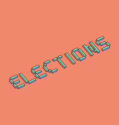 Elections 3d background vector
