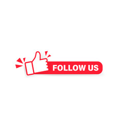 follow us banner label with thumbs up icon vector image