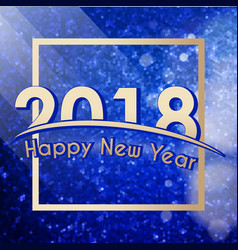 Happy new year 2018 background vector
