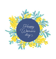 happy women s day wish surrounded spring mimosa vector image
