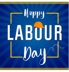 Labour day lettering card concept vector